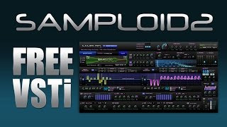 SAMPLOID2 - Free Sampler VSTi & Tutorial. Download Now -}}