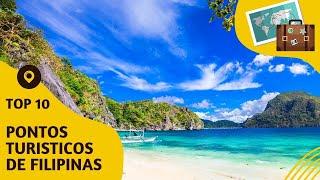 10 pontos turisticos mais visitados das Filipinas