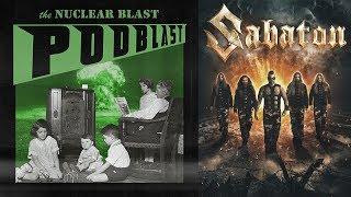 NUCLEAR BLAST PODBLAST - Episode 7 Sabaton, Carnifex, Venom Inc OFFICIAL NB PODCAST