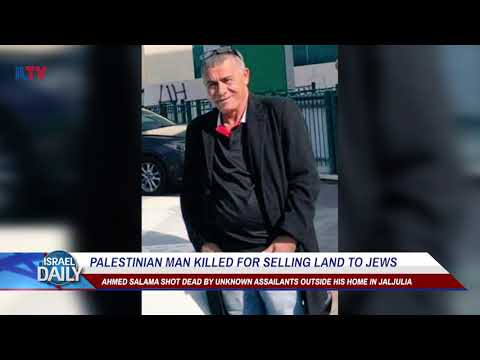 Palestinian man killed for selling land to Jews