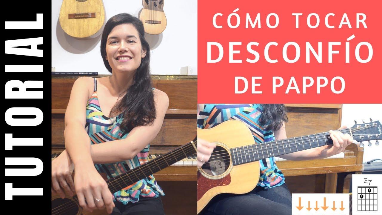 cómo tocar DESCONFÍO de PAPPO en guitarra tutorial completo acordes