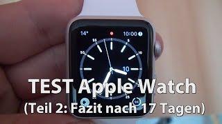 Fazit 14 Tage Apple Watch (Test Teil 2 - deutsch - Caulius probiert es aus)