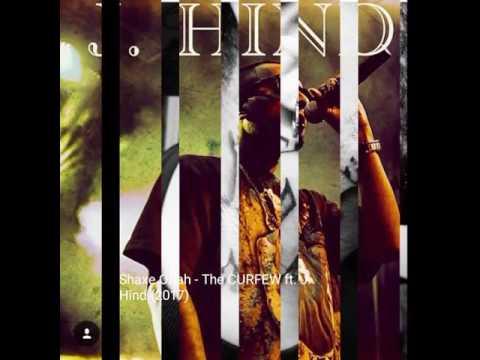 Shaxe Oriah - The CURFEW ft JHind Desi Hip HopTeam Kali Denali