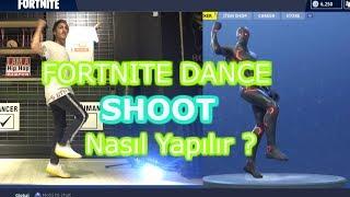 FORTNITE DANCE | SHOOT & HYPE  | NASIL YAPILIR ? Türkçe anlatım !