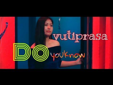 VU Tiprasa | Do you know | Official Mv