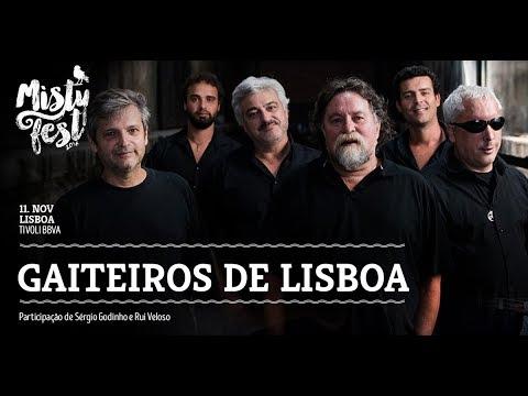 Gaiteiros de Lisboa ao Vivo – Misty Fest 2017
