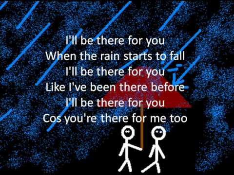 Ill Be There For You W Lyrics Youtube