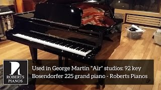"Used in George Martin ""Air"" studios: 92 key Bosendorfer 225 grand piano - Roberts Pianos"