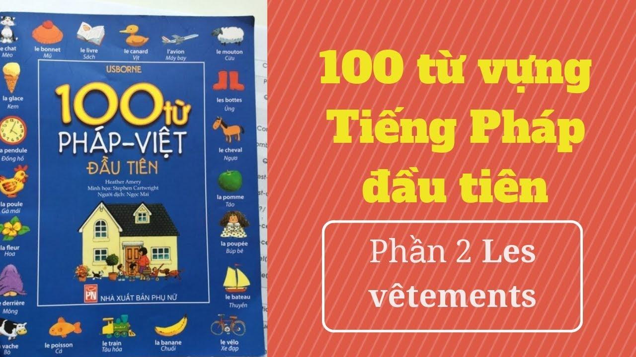 [Français pour Enfant] 100 từ vựng đầu tiên khi học Tiếng Pháp - Phần 2