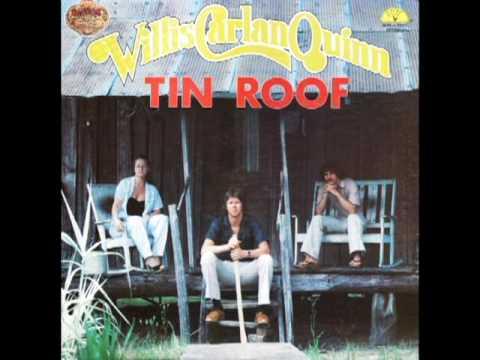 Tin Roof [1980] - Willis, Carlan, Quinn