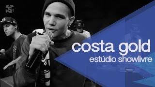 Costa Gold no Estúdio Showlivre - Apresentação na íntegra
