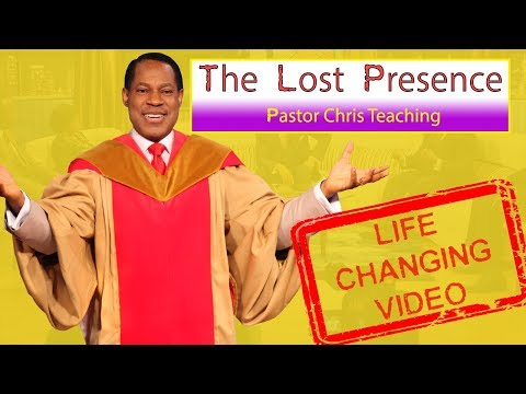 "Pastor Chris Oyakhilome Teaching - ""The Lost Presence"" - Life Changing Video! ( 2019)"