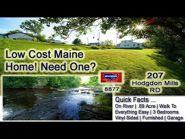 Low Cost Home In Maine For Sale | 207 Hodgdon Mills RD Hodgdon ME MOOERS REALTY #8877