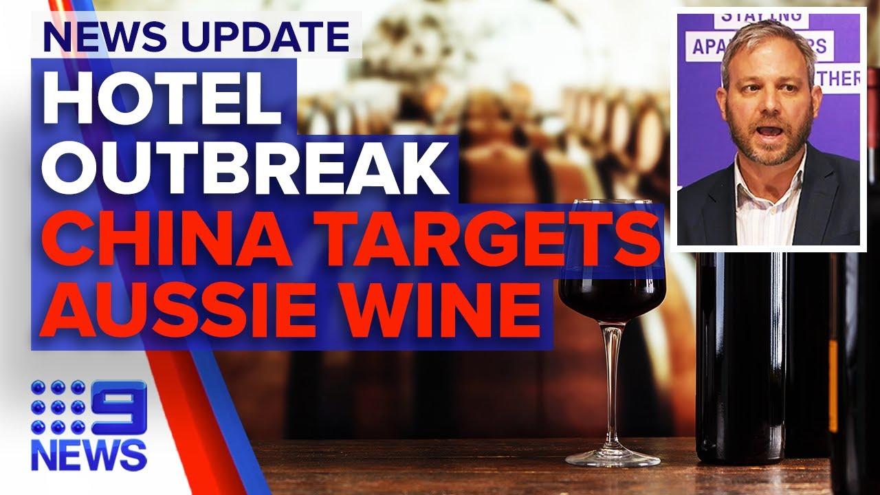 Victoria coronavirus update, China launches investigation into Australian wine | 9 News Australia