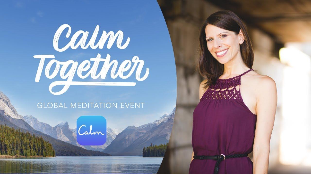 Calm Together: Global Meditation Event