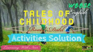Tales Of Childhood By Harold Dahl   Full Activities Solution.