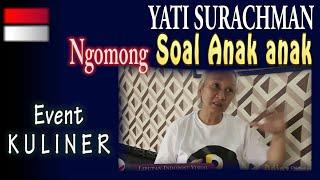 #artisindonesia.       KEPEDULIAN YATI SURACHMAN | LIPUTAN EVENT KULINER BOGOR | chicken and resto |