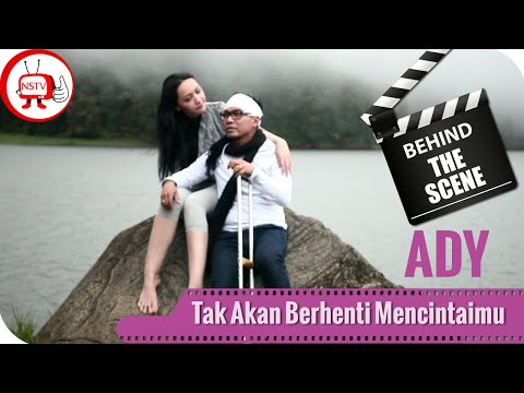 Ady - Behind The Scenes Video Klip Tak Akan Berhenti Mencintaimu - TV Musik Indonesia
