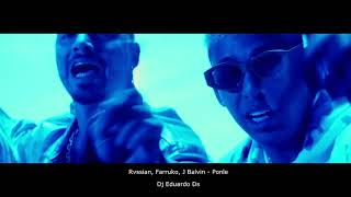 Rvssian Farruko J Balvin Ponle Dj Eduardo Ds Mix Edit Demo.mp3