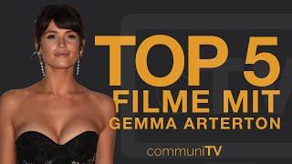 TOP 5: Gemma Arterton Filme