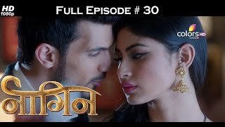 Naagin - Full Episode 30 - With English Subtitles