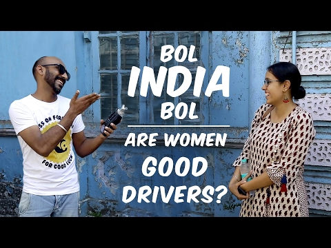 Bol India Bol - Are Women Good Drivers?
