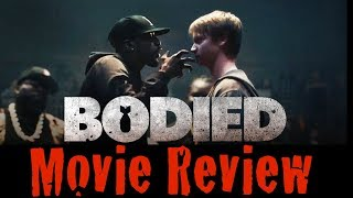 Bodied (Movie Review) w/ EricTheYoungGawd