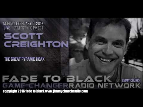 Ep. 603 FADE to BLACK Jimmy Church w/ Scott Creighton : The Great Pyramid Hoax : LIVE