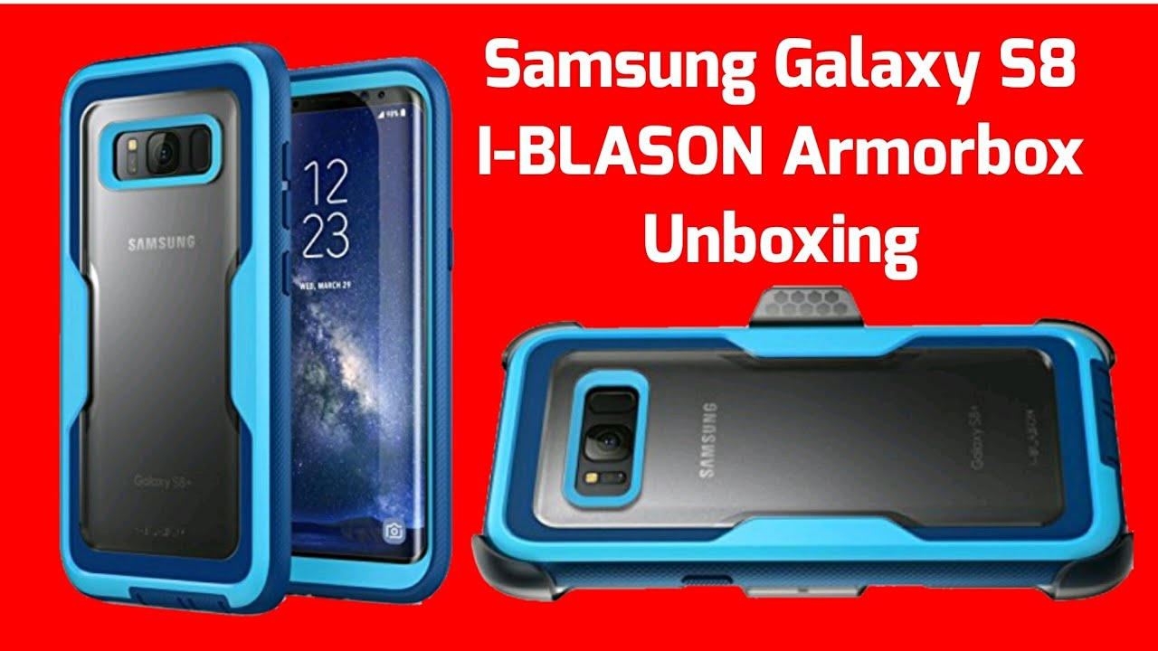 finest selection 2a05b 18c65 Samsung Galaxy S8 I-BLASON Armorbox Unboxing