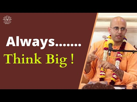 Always....Think Big ||