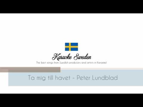 Ta mig till havet - Peter Lundblad [Karaoke Instrumental]