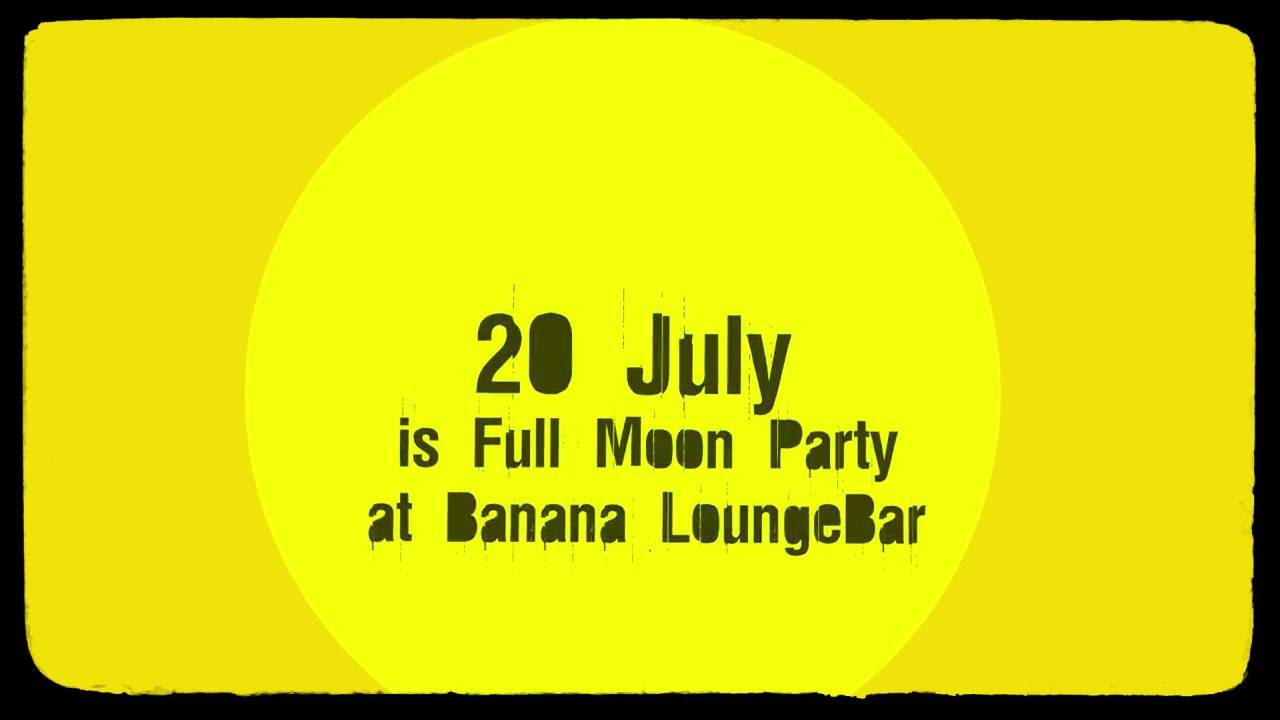 Banana bar Full moon Week full hd