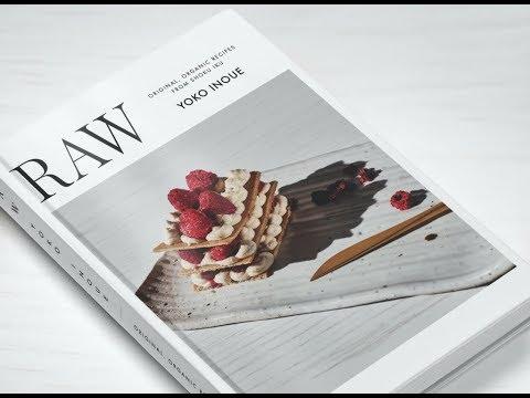 RAW by Yoko Inoue - Creative gourmet raw food recipe book