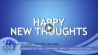 Ed Lapiz - HAPPY NEW THOUGHTS  /Latest Sermon Review New Video (Official Channel 2020)