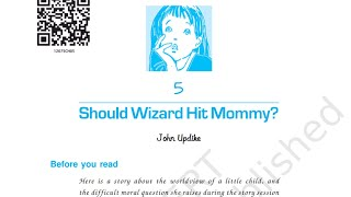 Should wizard hit mommy (vistas) line by line explanation in hindi | CBSE Class 12 English |