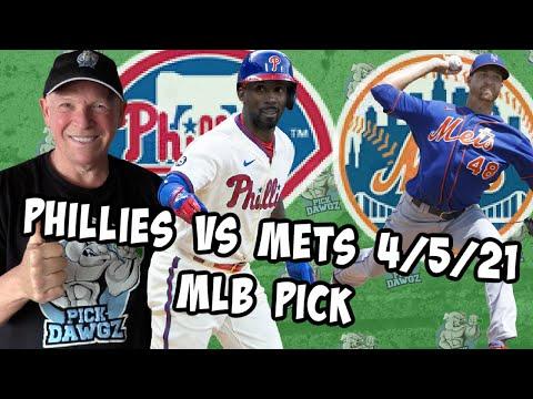 Philadelphia Phillies vs New York Mets 4/5/21 MLB Pick and Prediction MLB Tips (Betting Pick)