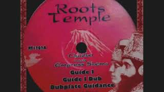 Guide I+Dub+Dubplate CHazbo, Empress Shema Roots Temple