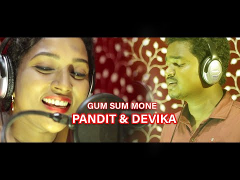 GUM SUM  Mone New Santali Video (Studio Version) | PANDIT & DEVIKA