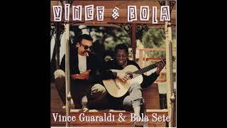 Vince Guaraldi e Bola Sete - Vince & Bola