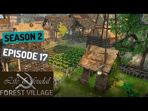 Forester IN The VILLAGE - Life is Feudal: Forest Village - (Season 2) Ep. 17 |