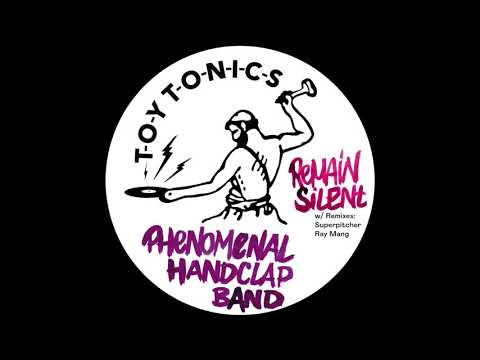 Phenomenal Handclap Band - Remain Silent (Ray Mang Extended Version)