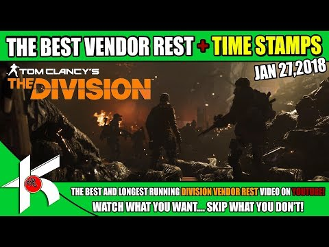 The Division | THE BEST VENDOR RESET - JAN 27th 2018 + TIME STAMP EVERYTHING YOU WANT TO KNOW!