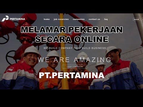Tutorial Melamar Pekerjaan Secara Online Di PT.Pertamina
