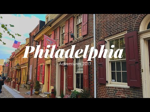 Philadelphia Adventures 2017 ♡