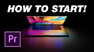 Adobe Premiere Pro Tutorial: H๐w To Start For Beginners