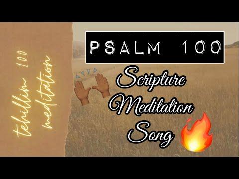Tehillim/Psalm 100 (Scripture Meditation) with Eman Robinson