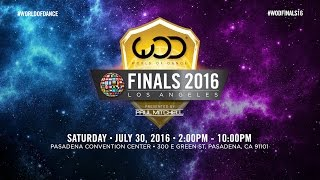 World of Dance Finals 2016 | July 30 • Los Angeles, CA | #WODFINALS16
