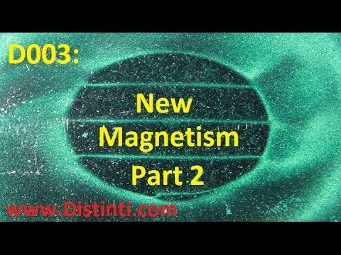 D003: New Magnetism Part 2