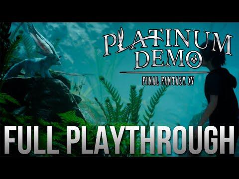 Final Fantasy XV Platinum Demo Full Playthrough