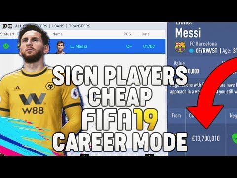 HOW TO SIGN PLAYERS CHEAP ON FIFA 19 CAREER MODE! | FIFA 19 TIPS AND TRICKS!